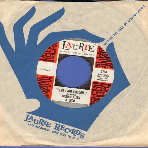 Allen, William & His Orchestra - Theme From Freedom 7 (Parts 1 + 2)(Obscure Jazz Novelty, MINT condition with Laurie company sleeve) - M10/ - 45 rpm Records