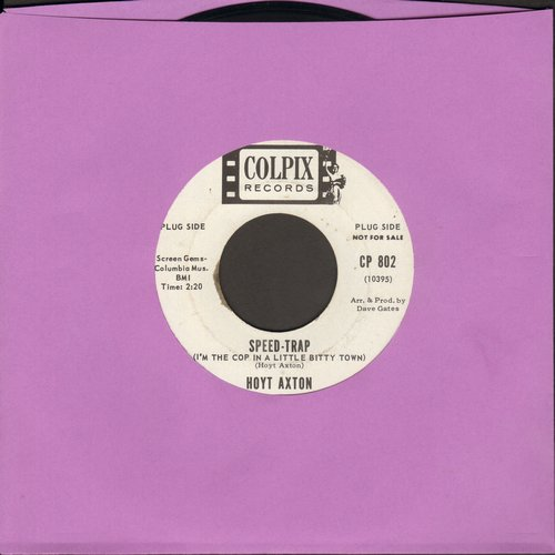 Axton, Hoyt - Speed-Trap/Soldiers Last Letter (DJ advance pressing) - NM9/ - 45 rpm Records