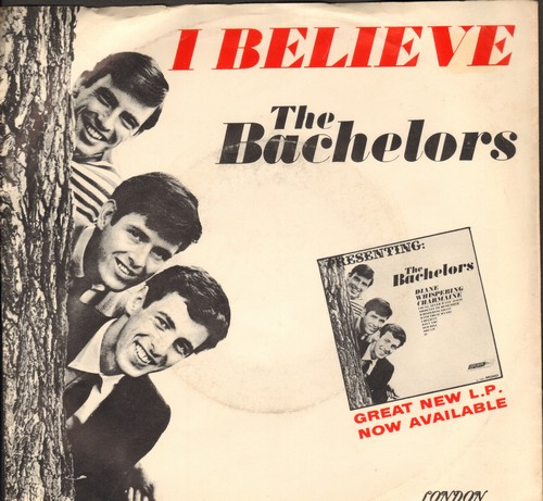 Bachelors - I Believe/Sweet Lullabies (with picture sleeve) - M10/EX8 - 45 rpm Records