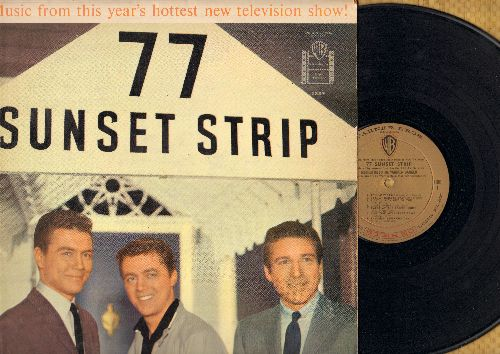 Barker, Warren - 77 Sunset Strip: Music From This Year's Hottest Televison Show! (vinyl STEREO LP record) - NM9/EX8 - LP Records