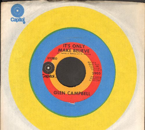 Campbell, Glen - It's Only Make Believe/Pave Your Way Into Tomorrow - VG7/ - 45 rpm Records