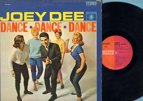 Dee, Joey - Dance, Dance, Dance: Let's Have A Party, Bounce, Dance Of Love, You Can't Sit Down (parts 1 + 2), Sloppin' (vinyl STEREO LP record) - NM9/VG7 - LP Records