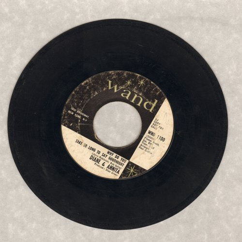 Diane & Annita - Why Do You Take So Long To Say Goodnight/One By One  - EX8/ - 45 rpm Records