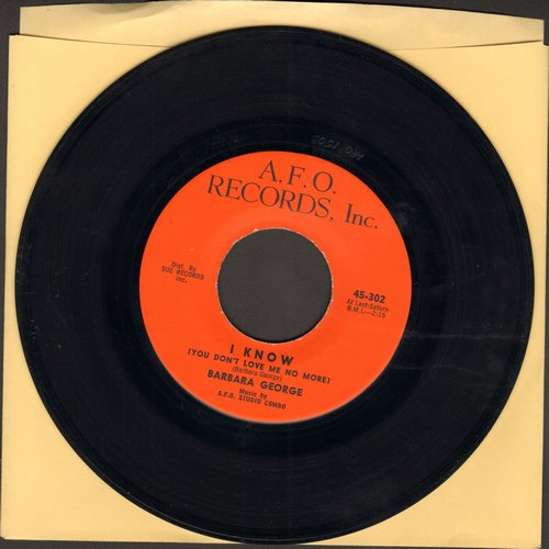 George, Barbara - I Know (You Don't Love Me No More)/Love (Is Just A Chance You Take)  - VG7/ - 45 rpm Records