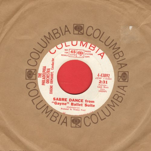 Philadelphia Orchestra, Eugene Ormandy, conductor - Sabre Dance (featured in Billy Wilder Comedy Classic -One, Two, Three-/Jamaican Rumba (DJ advance pressing with Columbia company sleeve) - EX8/ - 45 rpm Records