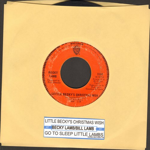 Lamb, Becky - Little Becky's Christmas Wish (ULTRA-SENTIMENTAL Vietnam-Era letter to Santa)/Go To Sleep Little Lamb (with Warner Brothers company sleeve) (with juke box label) - VG7/ - 45 rpm Records