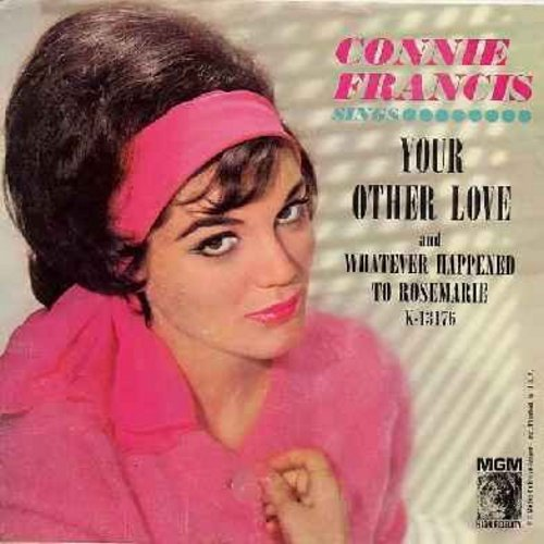 Francis, Connie - Whatever Happened To Rosemarie/Your Other Love (with picture sleeve) - NM9/EX8 - 45 rpm Records