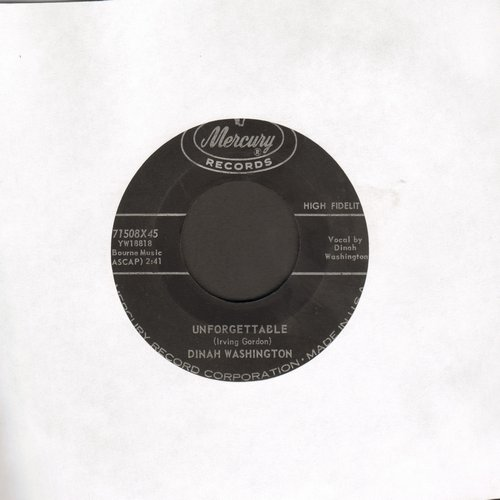 Washington, Dinah - Unforgettable/Nothing In The World - VG7/ - 45 rpm Records