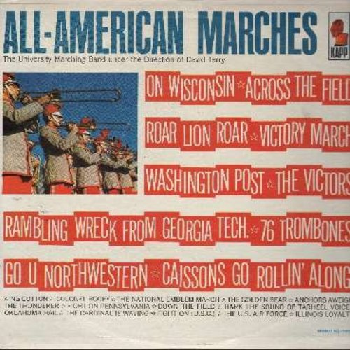 University Marching Band under the Direction of David Terry - All-American Marches: National Emblem March, The Victors/Across The Field/Victory March, 76 Trombones, Fight On/Golden Bear/Cardinal Is Waving, Colonel Bogey, Roar Lion Roar/Fight On Pennsylvan