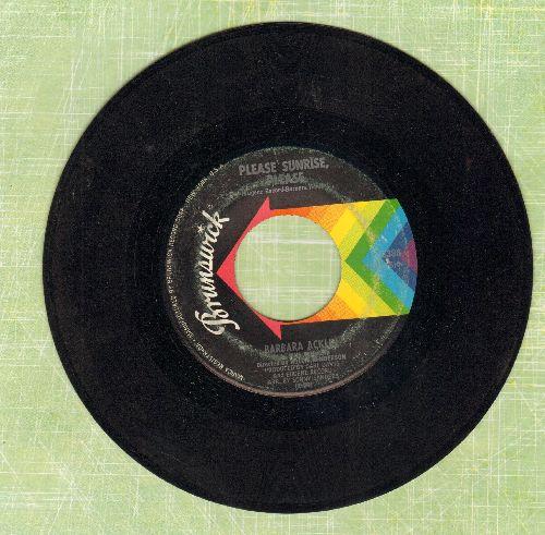 Acklin, Barbara - Please Sunrise, Please/Just Ain't No Love - VG7/ - 45 rpm Records