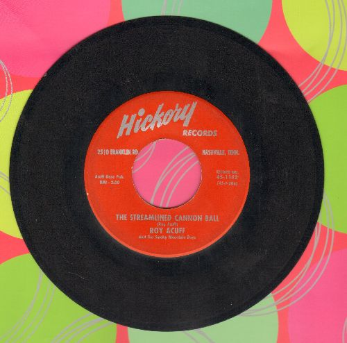 Acuff, Roy - The Streamlined Cannon Ball/Time Will Make You Pay - EX8/ - 45 rpm Records