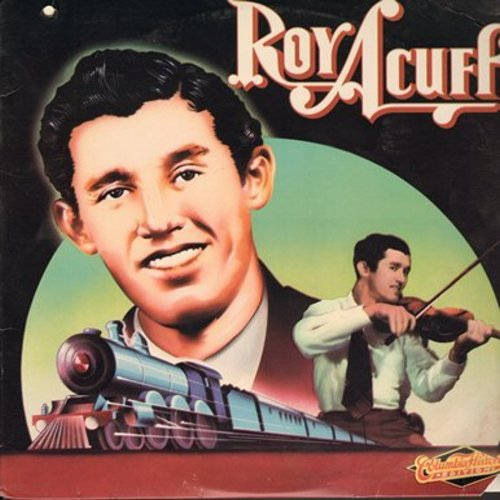 Acuff, Roy - Roy Acuff - Columbia Historic Edition: Steel Guitar Blues, Wabash Cannon Ball, Low And Lonely, New Greenback Dollar (vinyl MONO LP record) - M10/VG7 - LP Records