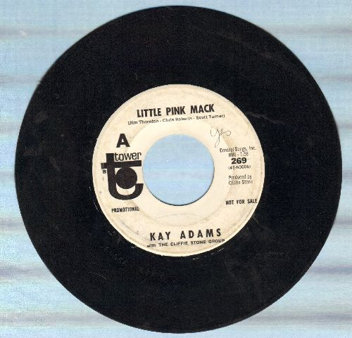 Adams, Kay - Little Pink Mack/That'll Be The Day (DJ advance pressing) - VG7/ - 45 rpm Records