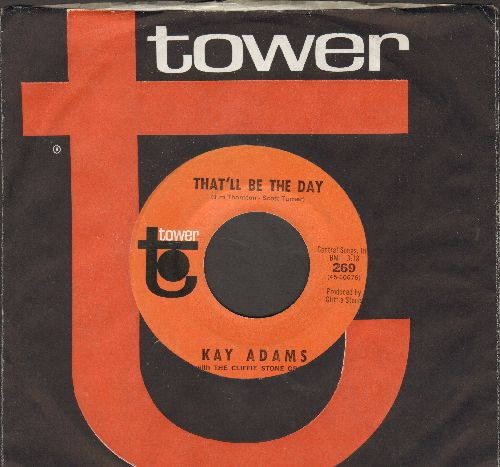 Adams, Kay - Little Pink Mack/That'll Be The Day (with vintage Tower company sleeve) - EX8/ - 45 rpm Records