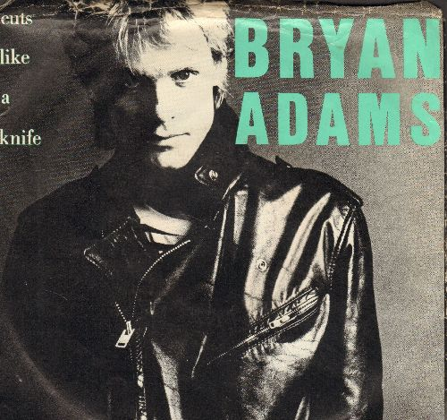 Adams, Bryan - Cuts Like A Knife/Lonely Nights (with picture sleeve) - EX8/VG7 - 45 rpm Records