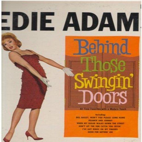 Adams, Edie - Behind Those Swingin' Doors: Bill Bailey, When My Sugar Walks Down The Street, Frankie And Johnny (vinyl MONO LP record) - M10/VG7 - LP Records