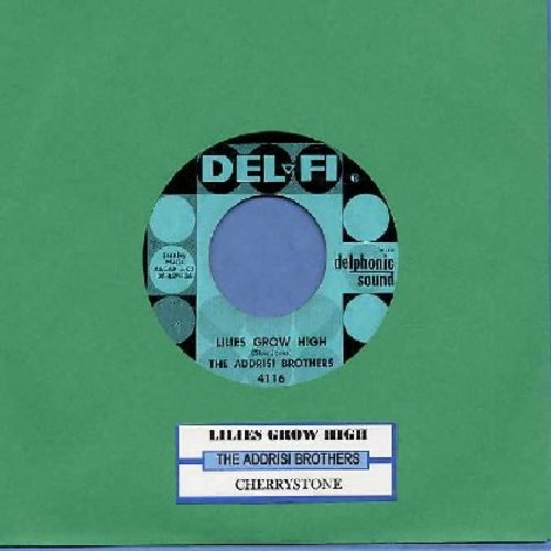 Addrisi Brothers - Lilies Grow High/Cherrystone (with juke box label) - EX8/ - 45 rpm Records