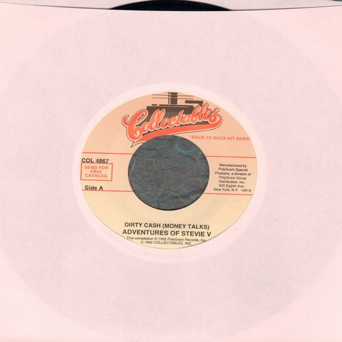 Adventures Of Stevie V - Dirty Cash (Money Talks)/Jealousy (With Rap) (re-issue) - M10/ - 45 rpm Records
