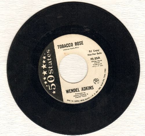 Adkins, Wendel - Wolfman/Tobacco Road (DJ advance pressing) - VG7/ - 45 rpm Records