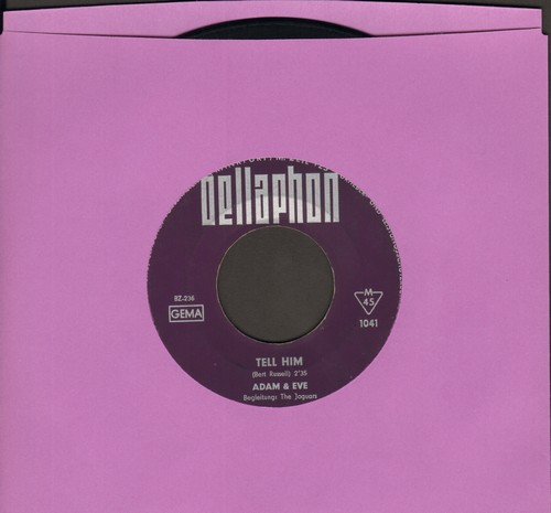 Adam & Eve - Tell Him/Words Of Love (German Pressing) - VG7/ - 45 rpm Records