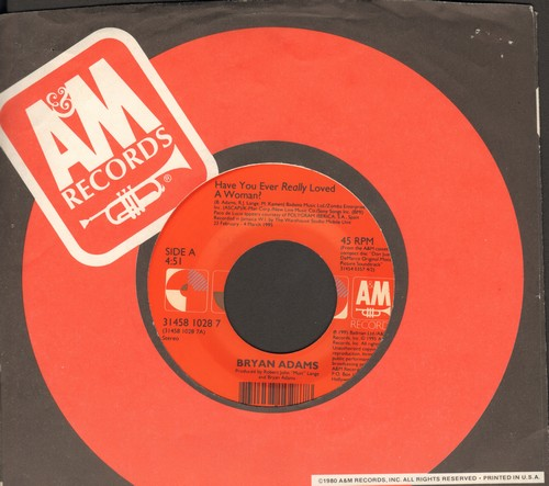 Adams, Bryan - Have You Ever Really Loved A Woman?/Low Life (with A&M company sleeve) - NM9/ - 45 rpm Records