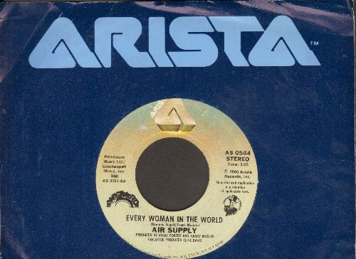 Air Supply - Every Woman In The World/Having You Near Me (with Arista company sleeve) - NM9/ - 45 rpm Records