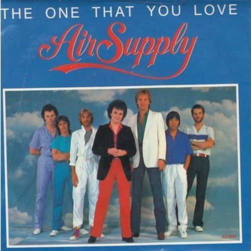 Air Supply - The One That You Love/I Want To Give It All (with picture sleeve) - NM9/EX8 - 45 rpm Records