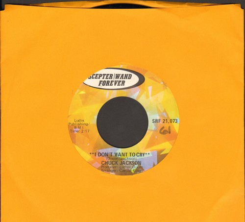 Jackson, Chuck - I Don't Want To Cry/Beg Me (double-hit re-issue) - NM9/ - 45 rpm Records