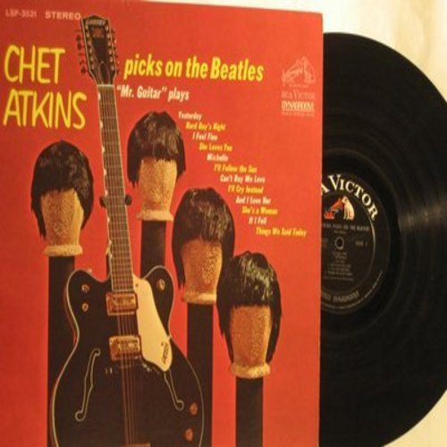 Atkins, Chet - Chet Atkins Picks On The Beatles: Yesterday, Hard Day's Night, I Feel Fine, She Loves You, Can't Buy Me Love, And I Love Her (vinyl STEREO LP record) - NM9/NM9 - LP Records