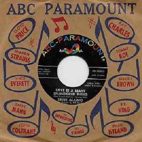 Alaimo, Steve - Love Is A Many Splendored Thing/Fade Out--Fade In (with ABC-Paramount company sleeve) - EX8/ - 45 rpm Records