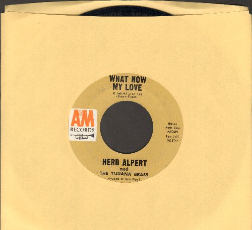 Alpert, Herb & The Tijuana Brass - Spanish Flea/What Now My Love  - NM9/ - 45 rpm Records