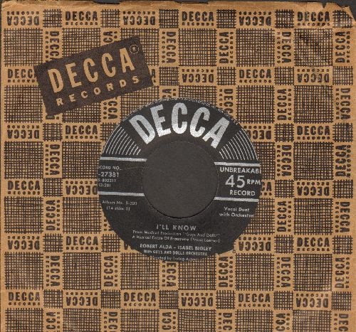 Alda, Robert & Isabel Bigley - I'll Know/Sue Me (by Vivian Blaine and Sam Levene) (from -Guys And Dolls- with vintage Decca company sleeve) - EX8/ - 45 rpm Records