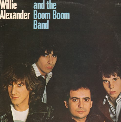 Alexander, Willie - Willie Alexander & The Boom Boom Band: You've Lost That Lovin' Feelin', Rock & Roll '78, Everybody Knows, Hair, Looking Like A Bimbo (vinyl LP record) - M10/EX8 - LP Records