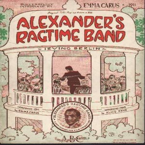 Berlin, Irving - Alexander's Ragtime Band - 1939 Vintage SHEET MUSIC for Irving Berlin's legendary song - (THIS IS SHEET MUSIC, NOT ANY OTHER KIND OF MEDIA!) - EX8/ - Sheet Music