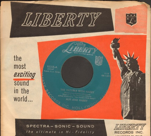 Alfi & Harry - The Trouble With Harry/A Little Beauty (with RARE vintage Liberty company sleeve) - EX8/ - 45 rpm Records