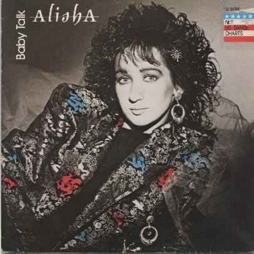 Alisha - Baby Talk (Extended Dance Version)/Baby Talk (Dub Version)/One Little Lie (12 inch vinyl maxi single featuring extened Dance Mixes -- Dance Club Favorite!) (with picture cover) - EX8/EX8 - Maxi Singles