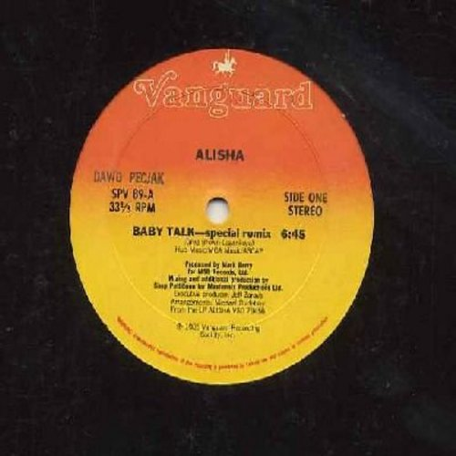 Alisha - Baby Talk (6:45 minutes Special Remix)/Baby Talk (5:36 Instrumental Dub)/Baby Talk (4:32 Vocal Dub) (12 inch 33rpm vinyl Maxi Single, 1985 first issue of DANCE CLUB FAVORITE!) - M10/ - Maxi Singles