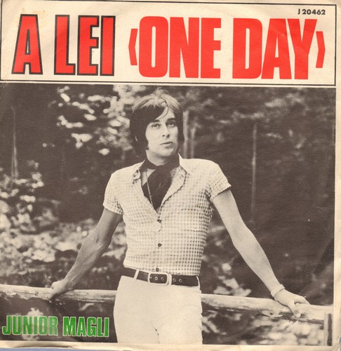 Magli, Junior - A Lei (One Day)/Oh! Lady Mary (Italian Pressing sung in Italian and English, with picture sleeve) - NM9/EX8 - 45 rpm Records