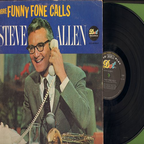 Allen, Steve - More Funny Fone Calls - Taken directly from the TV Program - with Guest Celebrities (vinyl MONO LP record) - EX8/VG7 - LP Records