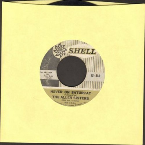Allen Sisters - Never On Saturay/Larry - VG6/ - 45 rpm Records