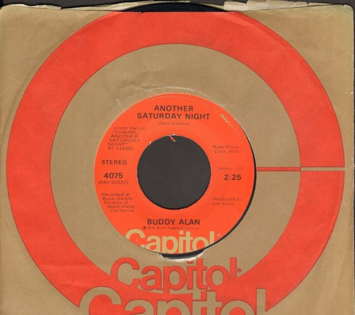 Alan, Buddy - Another Saturday Night/Nickels, Dimes and Quarters (with Capitol company sleeve) - NM9/ - 45 rpm Records