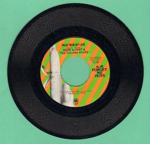 Alpert, Herb & The Tijuana Brass - Spanish Flea/What Now My Love (double-hit re-issue) - M10/ - 45 rpm Records
