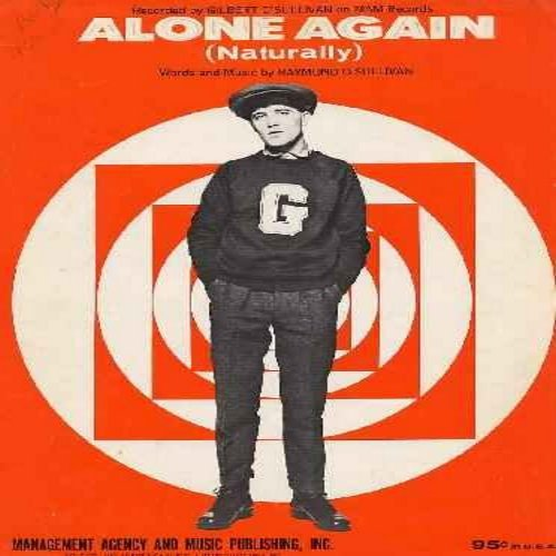 O'Sullivan, Gilbert - Alone Again (Naturally) - Original 1972 Sheet Music of the World Hit. One of the most popular piano tunes of all time! Collector's Item! (minor pencil writing) - EX8/ - Sheet Music