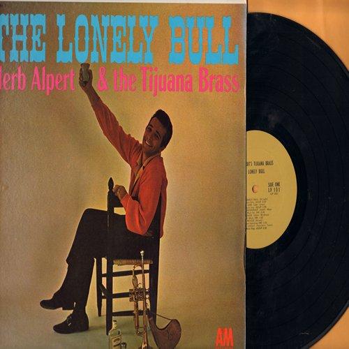 Alpert, Herb & The Tijuana Brass - The Lonely Bull: (Mono) El Lobo, Tijuana Sauerkraut, Desafinado, Let It Be Me, Acapulco, Never On Sunday (vinyl MONO LP record, 1964 issue of FIRST EVER album on the A&M Label!) - NM9/NM9 - LP Records