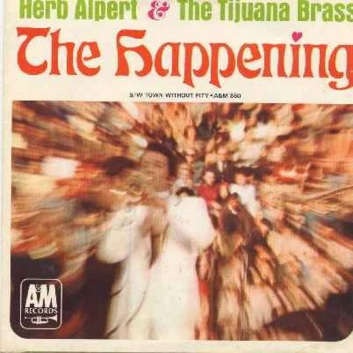 Alpert, Herb & The Tijuana Brass - The Happening/Town Without Pitty (with picture sleeve and juke box label) (bb) - NM9/EX8 - 45 rpm Records