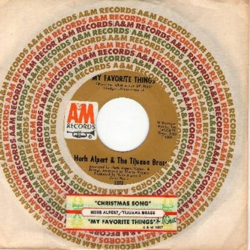 Alpert, Herb & The Tijuana Brass - My Favorite Things/The Christmas Song (with juke box label) - EX8/ - 45 rpm Records
