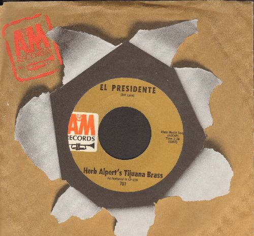 Alpert, Herb & His Tijuana Brass - El Presidente/All My Loving (with A&M company sleeve) - NM9/ - 45 rpm Records