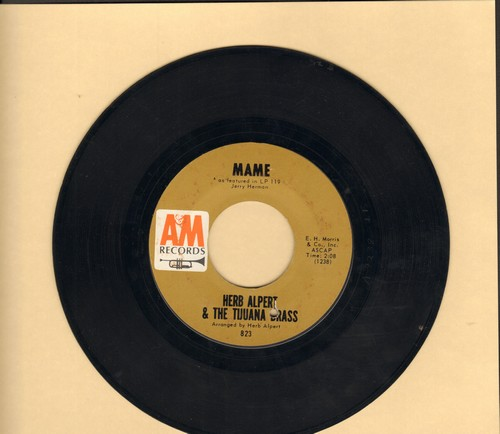 Alpert, Herb & The Tijuana Brass - Mame/Our Day Will Come (with A&M company sleeve) - EX8/ - 45 rpm Records