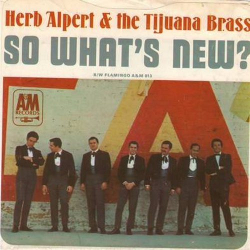 Alpert, Herb & The Tijuana Brass - So What's New?/Flamingo (with picture sleeve) - NM9/EX8 - 45 rpm Records