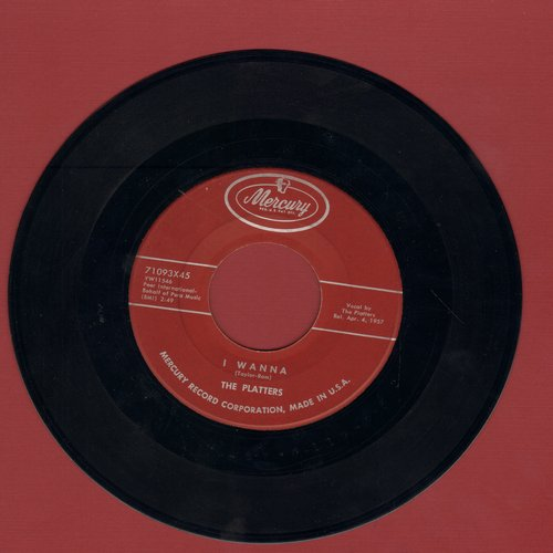 Platters - I Wanna/My Dream - VG7/ - 45 rpm Records